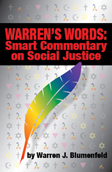 Warren's Words: Smart Commentary on Social Justice